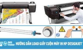 Hướng dẫn load giấy cuộn cho máy in HP Designjet T1708